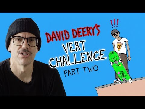 Taking the Plunge at 45: David Deery's Vert Challenge - Part 2