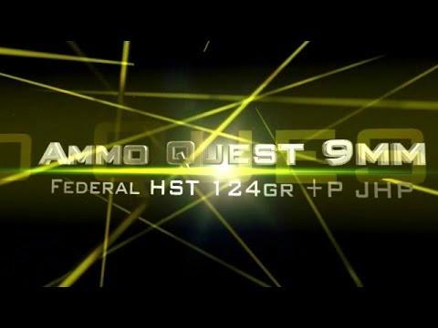 Ammo Quest 9mm: Federal HST 124+P ammo test P9HST3 in ballistic gel