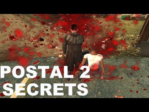 Postal 2 — Secrets & Hidden Weapons