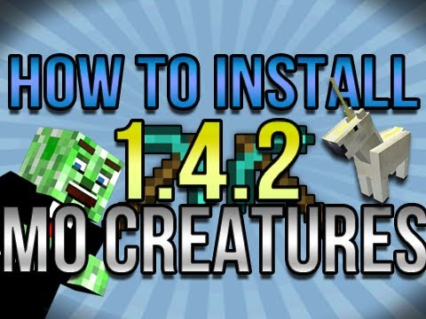 How to Install Mo Creatures Mod 1.5.2