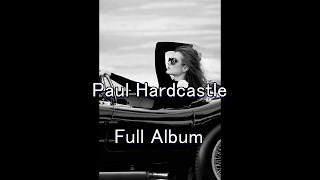 Paul Hardcastle The Jazzmasters I Full Album