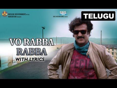 Vo Rabba Rabba | Full Song With Lyrics | Lingaa (Telugu)