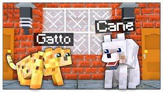 CANE E GATTO SCAPPANO DI CASA! VITA DA ANIMALI! - Minecraft ITA