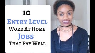 10  Entry Level  Work At Home Jobs Paying  Up To $20 An Hour!