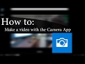 How to Use: Windows 10 Camera App