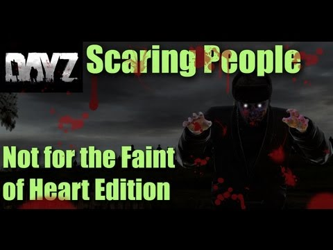 DayZ - Scaring People 4