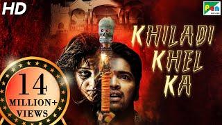 Khiladi Khel Ka   Telugu Horror Comedy Hindi Dubbed Movie   Allari, Kruthika Jayakumar, Mouryani