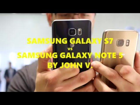 Samsung Galaxy S7 Vs Samsung Galaxy Note 5: First Look