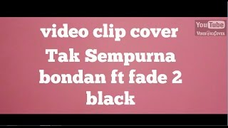 [stop bullying] tak sempurna video clip cover by vinis oki cover
