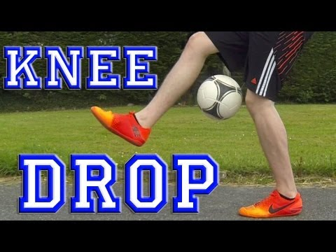 Knee Drop (Tutorial) :: Freestyle Football / Soccer (LOWERS)