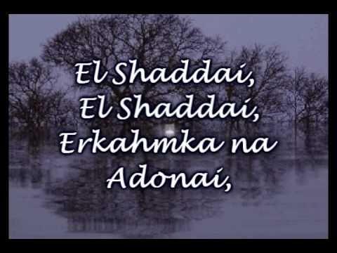 El Shaddai - Michael Card - Worship Video with lyrics