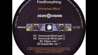 Fred Everything - Universal Mind (Atjazz Mix)