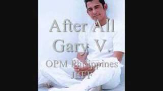 Watch Gary Valenciano After All video