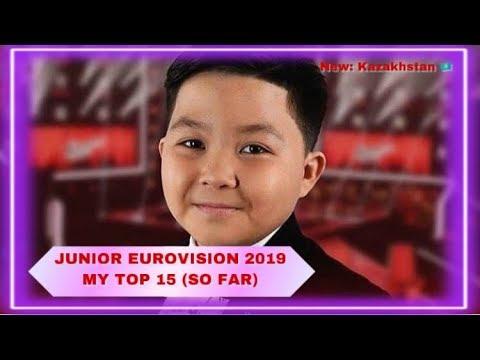 Junior Eurovision 2019 - My Top 15 (So Far) - NEW: KAZAKHSTAN