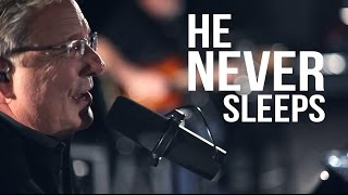 Watch Don Moen He Never Sleeps video