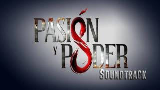 Pasión y Poder - Soundtrack 17 - Suspenso Intriga