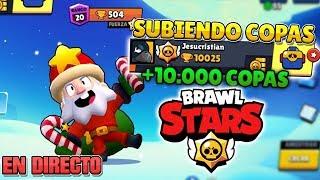 (+10.000 COPAS) Brawl Stars: SUBIENDO COPAS *ROAD TO 11.000* EN DIRECTO