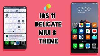 download lagu Miui 8 Third Party Theme - Ios 11 Delicate gratis