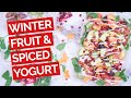 Winter Fruit Salad with Spiced Yogurt