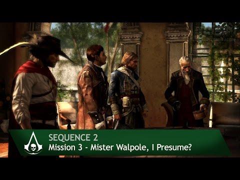 Assassin's Creed 4: Black Flag [100% Sync] Mister Walpole. I Presume? [Sequence 2 - Mission 3]