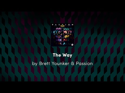 Brett Younker - The Way