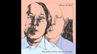 Watch Rilo Kiley The Execution Of All Things video