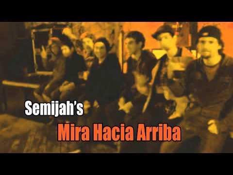 Semijah's - Mira Hacia Arriba