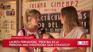Laurita volvío de Uruguay y detalla cómo Fede Bal la reconquistó