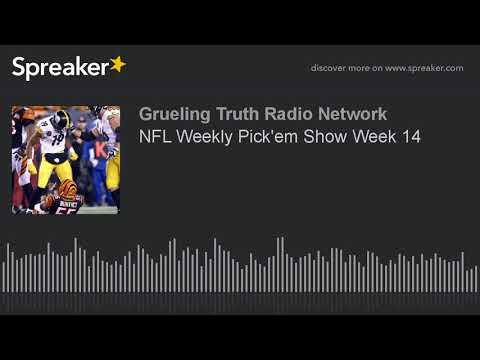 NFL Weekly Pick'em Show Week 14