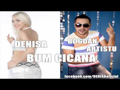 Denisa si Bogdan Artistu - Bum cicana