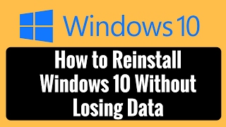 How to Reinstall Windows 10 Without Losing Data