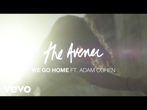 The Avener ft. Adam Cohen We Go Home new videos