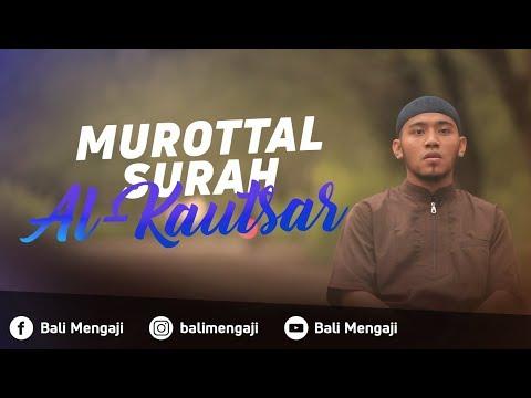 Murottal Surah Al-Kautsar - Mashudi Malik Bin Maliki