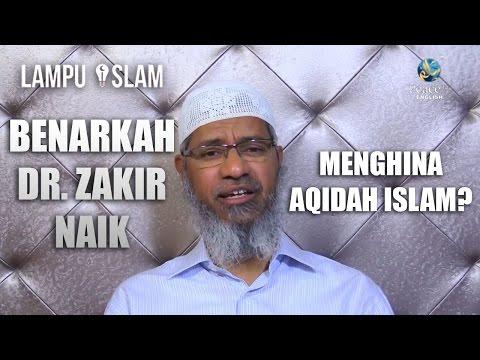 Benarkah Dr. Zakir Naik Menghina Aqidah Islam?