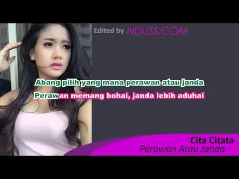 download lagu Karaoke Perawan Atau Janda - Cita Citata Minus One/Tanpa Vokal gratis