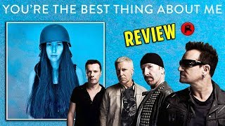 U2 - You39re The Best Thing About Me amp The Blackout  TRACK REVIEW