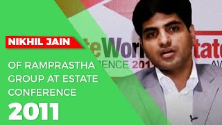 Nikhil Jain of Ramprastha Group at