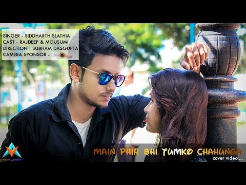 download lagu Main Phir Bhi Tumko Chaahunga  Siddharth Slathia Ft gratis