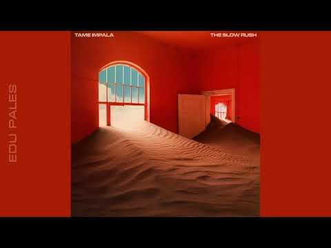 Download TAME IMPALA - The Slow Rush AUDIO Mp4 baru