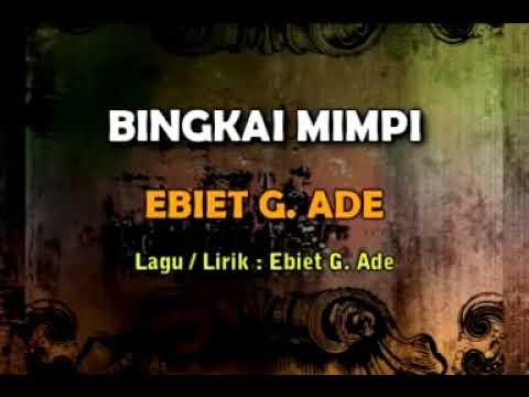Ebiet G Ade - Bingkai Mimpi (Karaoke + VC)