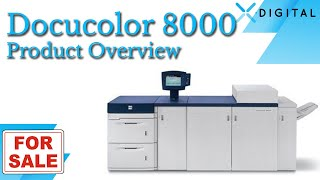 Xerox DocuColor 8000 for Sale!