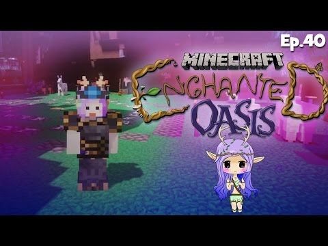 buildin & Chillin Minecraft Enchanted Oasis Ep 40 video