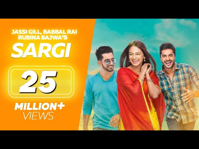Sargi (Full Movie) - Jassi Gill, Babbal Rai, Rubina Bajwa | Punjabi Film | Latest Punjabi Movie 2017