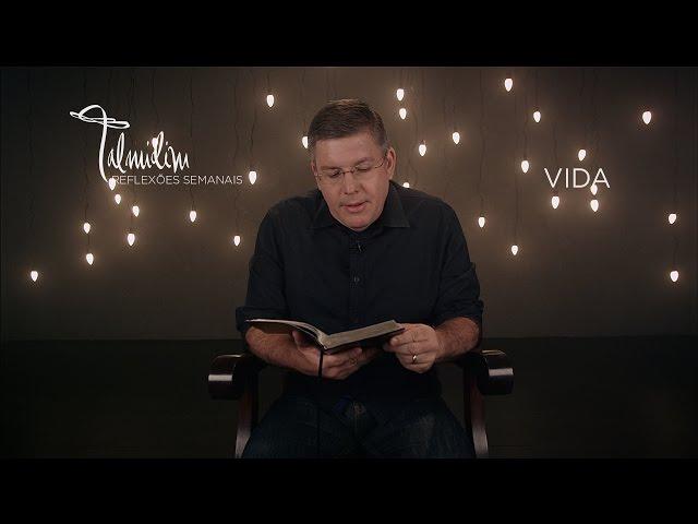 Ed René Kivitz - TALMIDIM 2014: #43 Vida