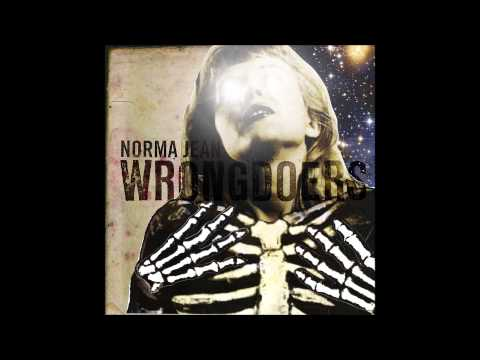 Norma Jean - If You Got It At Five You Got It At Fifty