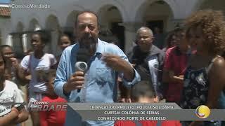 Crianças do projeto Polícia Solidária curtem colônia de férias conhecendo forte de Cabedelo