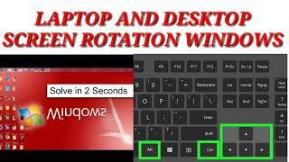 Laptop and desktop screen rotation windows 7.windows 8 windows 10