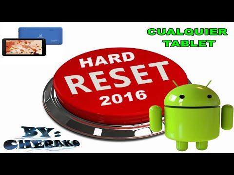 Hard Reset Cualquier Tablet 2016-2017 funcionando (Neuimage. AOC . Etc)