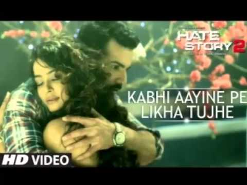 Kabhi Aayine Pe Full Song Hate Story 2 | Jay Bhanushali | Surveen...