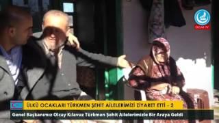 Ülkü Ocakları Türkmen Şehit Ailelerimizi Ziyaret Etti - 3